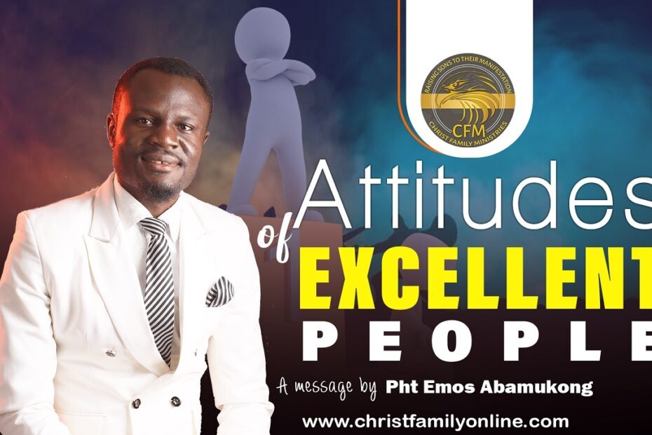 Attitudes of Excellent People