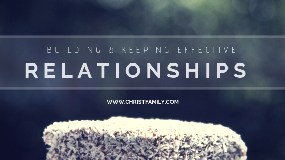 Understanding and Building effective relationships